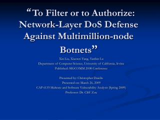 � To Filter or to Authorize: Network-Layer DoS Defense Against Multimillion-node Botnets �