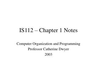 IS112 � Chapter 1 Notes