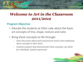 Welcome to Art in the Classroom 2011/2012