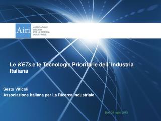 Sesto Viticoli Associazione Italiana per La Ricerca Industriale