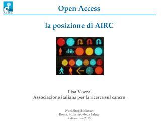 Open Access la posizione di AIRC