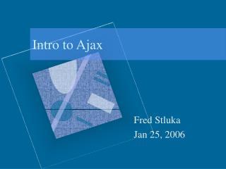 Intro to Ajax