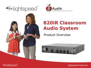 820iR Classroom Audio System