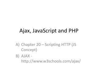 Ajax, JavaScript and PHP