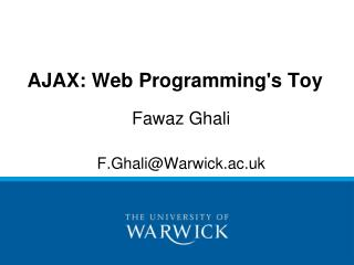 AJAX: Web Programming's Toy