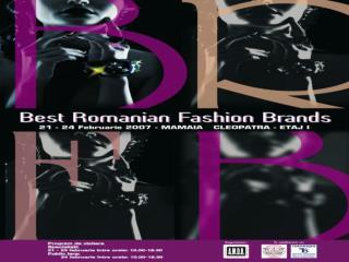 editia  I SALON CLEOPATRA,  ETAJ I MAMAIA, 21-24 FEBRUARIE 2007