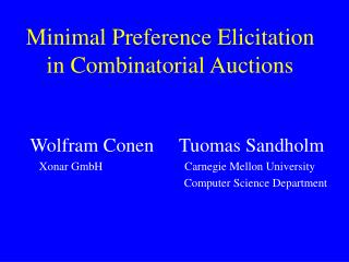 Minimal Preference Elicitation in Combinatorial Auctions