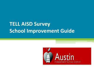 TELL AISD Survey  School Improvement Guide
