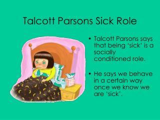 Talcott Parsons Sick Role