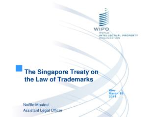 The Singapore Treaty on the Law of Trademarks