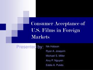 Consumer Acceptance of U.S. Films in Foreign Markets