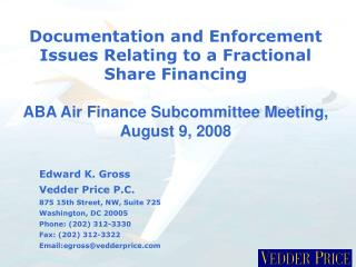 Documentation and Enforcement Issues Relating to a Fractional Share Financing  ABA Air Finance Subcommittee Meeting, Aug