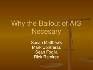Why the Bailout of AIG Necesary