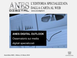 ANES DIGITAL OUTLOOK Osservatorio sui media  digitali specializzati