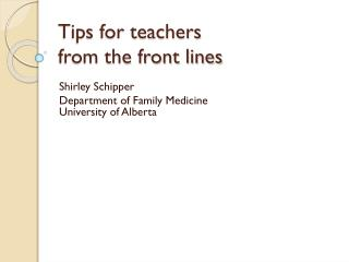 Tips for teachers from the front lines