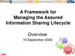 A Framework for Managing the Assured Information Sharing Lifecycle