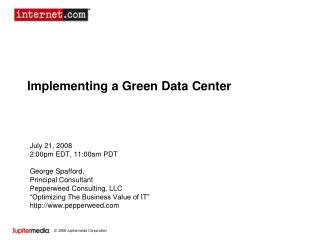 Implementing a Green Data Center