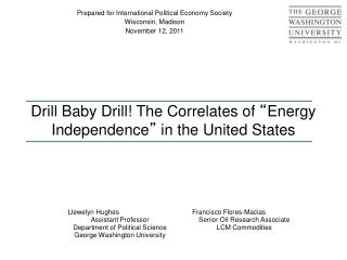 "Drill Baby Drill! The Correlates of  "" Energy Independence ""  in the United States"