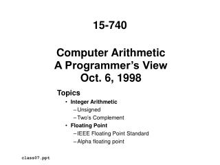 Computer Arithmetic A Programmer s View Oct. 6, 1998