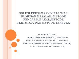 DISUSUN OLEH : DEVI WINDA MARANTIKA (1101125015) NURUL FAUZIAH RIZQIANI (1101125063)
