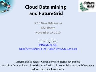 Cloud Data mining  and FutureGrid