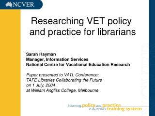 Researching VET policy  and practice for librarians