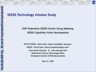 SEEDS Technology Infusion Study