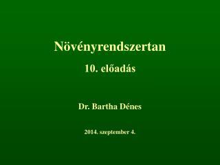 Növényrendszertan 10. előadás