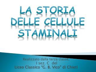 """Realizzato dalla terza classe, I sez. C  del  L iceo  C lassico """"G. B. Vico"""" di Chieti"""