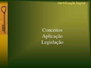 Conceitos Aplicação Legislação
