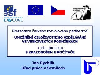 Jan Rychlík Úřad práce v Semilech