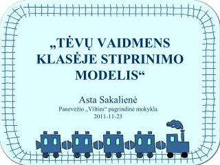 """""""TĖVŲ VAIDMENS KLASĖJE STIPRINIMO MODELIS"""""""