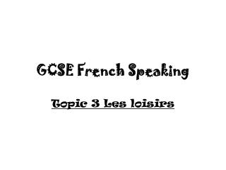 GCSE French Speaking