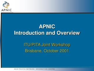 APNIC  Introduction and Overview
