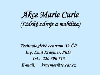 Akce Marie Curie (Lidské zdroje a mobilita)
