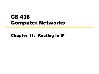 CS 408 Computer Networks