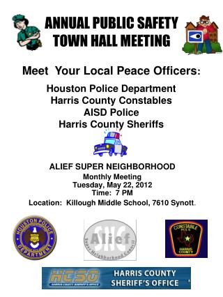 Houston Police Department   Harris County Constables AISD Police Harris County Sheriffs