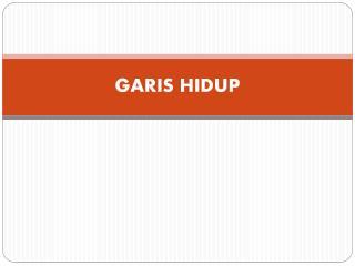 GARIS HIDUP