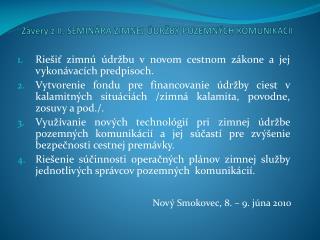 Závery z II.  Seminára zimnej údržby pozemných komunikácií
