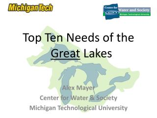 Top Ten Needs of the  Great  Lakes