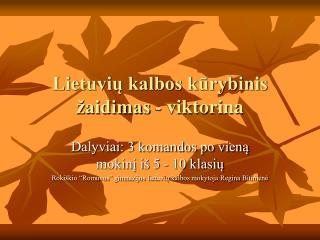 Lietuvių kalbos kūrybinis žaidimas - viktorina