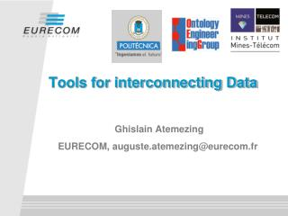 Tools for interconnecting Data