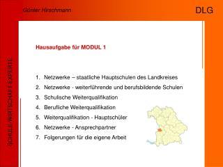Hausaufgabe für MODUL 1 Netzwerke – staatliche Hauptschulen des Landkreises