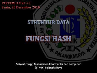 STRUKTUR DATA FUNGSI HASH