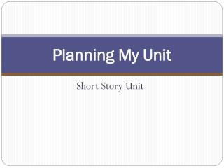 Planning My Unit