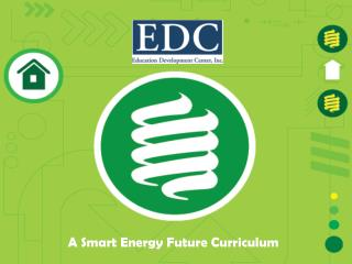 A Smart Energy Future Curriculum