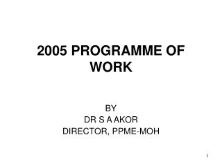 2005 PROGRAMME OF WORK