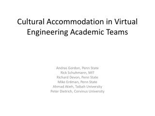 Cultural Accommodation in Virtual Engineering Academic Teams