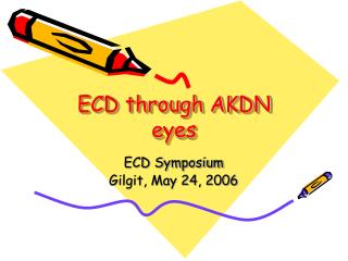 ECD through AKDN eyes