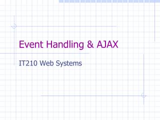 Event Handling & AJAX